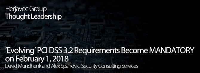 'Evolving' PCI DSS 3.2 Requirements Become MANDATORY on February 1, 2018