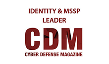Cyber Defense Magazine - Identity & MSSP Leader