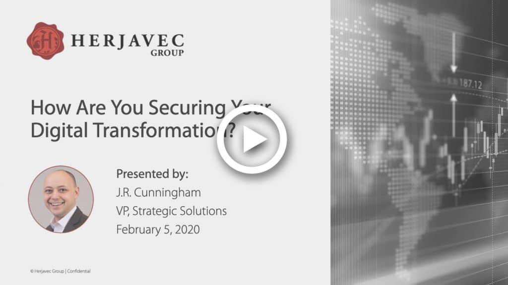 Securing Digital Transformation Webinar